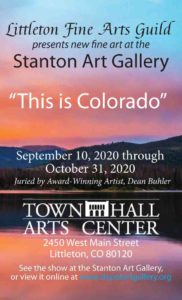 This is Colorado @ Stanton Gallery in Town Hall Arts Center | Littleton | Colorado | United States