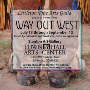 Littleton Fine Arts Guild presents Way Out West @ Stanton Art Gallery in Town Hall Arts Center | Littleton | Colorado | United States